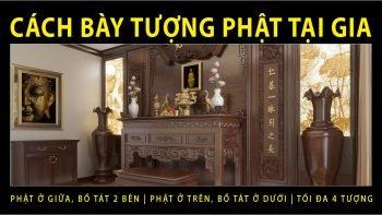 Permalink to: Cách Bài trí tượng Phật – Bồ tát thờ tại gia